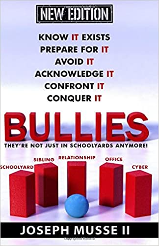 Bullies - New Edition: They're not just in schoolyards anymore