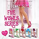 Five Wishes Series (A Romantic Comedy Series) Hörbuch von Elise Sax Gesprochen von: Angie Hickman