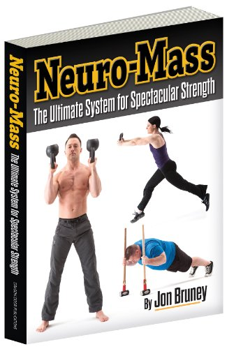 (Neuro-Mass, The Ultimate System for Spectacular Strength )
