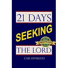 21 Days Seeking the Lord (21 Days Series)