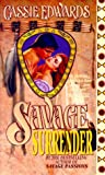 Savage Surrender, Cassie Edwards, 0505523159