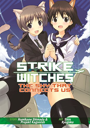 Strike Witches: The Sky That Connects Us [Humikane Shimada] (Tapa Blanda)