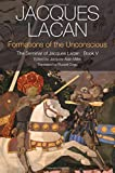 img - for Formations of the Unconscious: The Seminar of Jacques Lacan, Book V book / textbook / text book