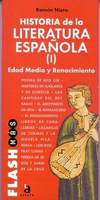 Historia de la literatura española I - edad media y renacimiento: Amazon.es: Nieto, Ramon: Libros