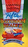 Uncle John's Fifth Bathroom Reader, Bathroom Readers' Institute Staff, 1879682281