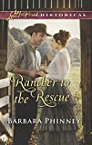 img - for Rancher to the Rescue (Love Inspired Historical) book / textbook / text book
