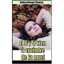 Il n'y a rien à craindre de la mort (French Edition)
