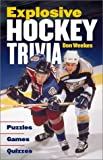 Explosive Hockey Trivia, Don Weekes, 1550548514