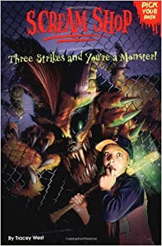 Book Three Strikes and You're a Monster! (Scream Shop) by Tracey West (2004-02-05)