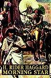 Morning Star, H. Rider Haggard and Lin Carter, 1592241417