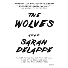 The Wolves: A Play