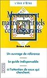Mystiques et maîtres spirituels contemporains par Solt