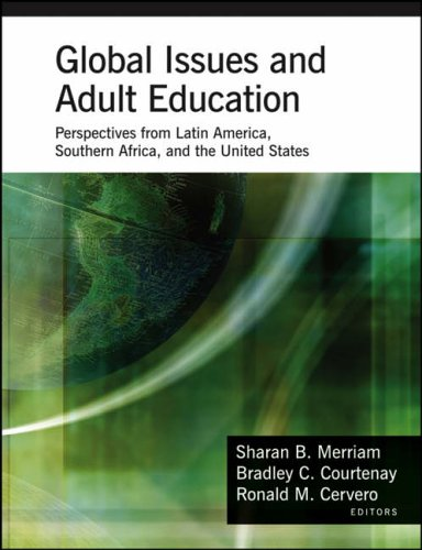 Global Issues and Adult Education: Perspectives from Latin America, Southern Africa and the United States