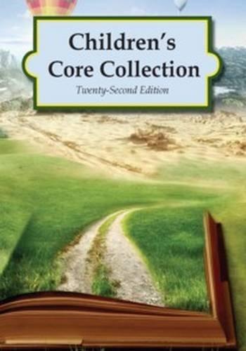 Children's Core Collection [2 Volume Set]