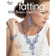 Tatting with Beads Jewelry