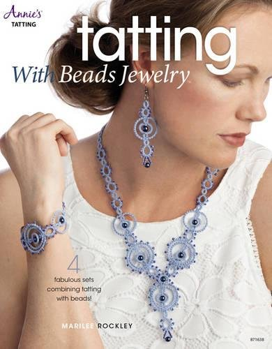 (Tatting with Beads Jewelry (Annie's Tatting))