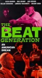 The Beat Generation: An American Dream [VHS]