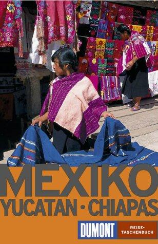 mexiko-yucatn-und-chiapas-dumont-reise-taschenbuch