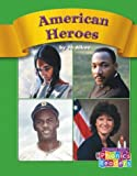 img - for American Heroes (Compass Point Phonics Readers-Level C) book / textbook / text book