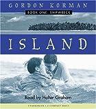 Island Book One: Shipwreck (Audio): Audio Book