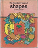 A Strawberry Book of Shapes, Richard Hefter, 0884700208