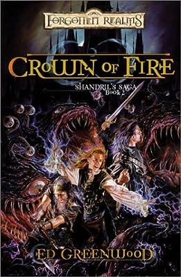 Crown of Fire (Forgotten Realms: Shandrils Saga, Book 2)