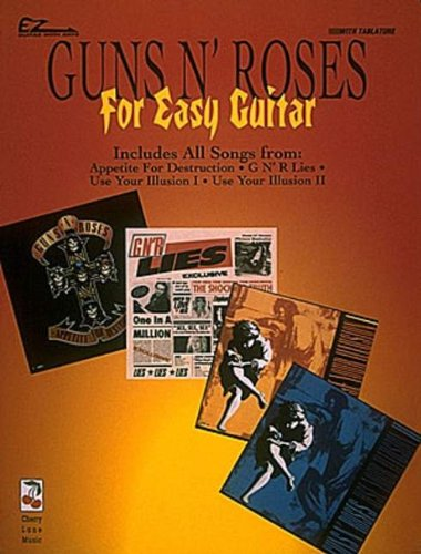 Guns N' Roses for Easy Guitar* (EZ Guitar) - Guns N Roses Tab Book