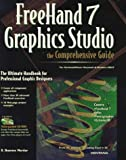 FreeHand Graphics Studio 7 : The Comprehensive Guide, Mortier, R. Shamms, 1566046793