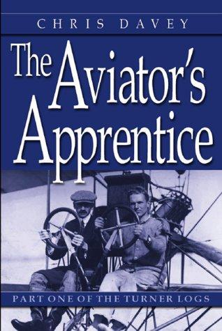 Download The Aviator's Apprentice (The Will Turner Flight Logs, Vol. 1) (Will Turner's Flight Logs) pdf epub
