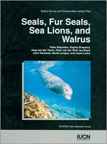 Seals, Fur Seals, Sea Lions, and Walrus: An Action Plan For