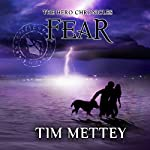 Fear: The Hero Chronicles Volume 3 | Tim Mettey
