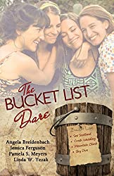 The Bucket List Dare: Love Comes On A Dare Four Novellas
