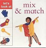 Mix and Match, Nicola Tuxworth and Lorenz Editors, 0754812782