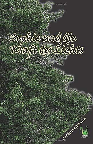 Sophie und die Kraft des Lichts