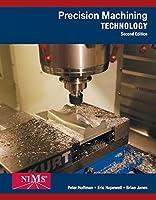 Precision Machining Technology (MindTap Course List)