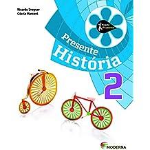 Projeto Presente. História. 2º Ano