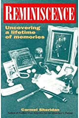 Reminiscence: Uncovering a Lifetime of Memories Paperback