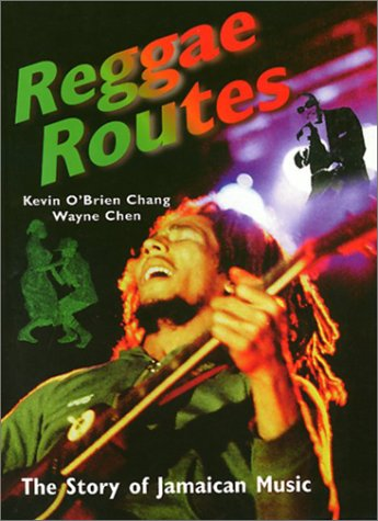 Reggae Routes: The Story of Jamaican Music