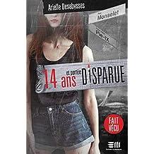 14 ans et portée disparue (French Edition)