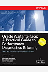Oracle Wait Interface: A Practical Guide to Performance Diagnostics & Tuning (Oracle Press) Kindle Edition