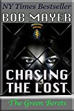 Chasing the Lost (The Green Berets Book 8)