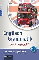 Englisch Grammatik ... leicht gemacht! Lern- & Übungsgrammatik. Niveau A1 - B1