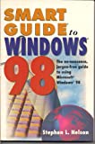 Smart Guide to Windows 98, Stephen L. Nelson, 0760710643