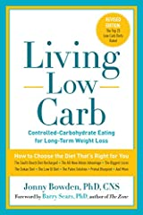 Living Low Carb: Controlled-Carbohydrate Eating for Long-Term Weight Loss Paperback