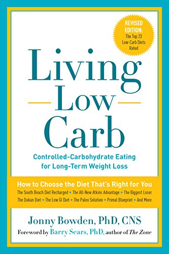Living Low Carb: Controlled-Carbohydrate Eating for Long-Term Weight Loss