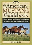The American Mustang Guidebook, Lisa Dines, 1572234032