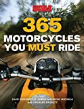 365 Motorcycles You Must Ride
