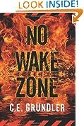 No Wake Zone (Last Exit Book 2)