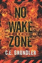 No Wake Zone (Last Exit Series Book 2)