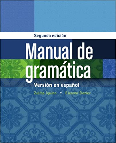 MindTap for Iguina/Doziers Manual de gramática: En espanol, 1 term Instant Access 2nd Edition, Kindle Edition